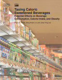 Taxing Caloric Sweetened Beverages: Potential Effects on Beverage Consumption, Calorie Intake, and Obesity