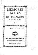 Memorie del Po di Primaro raccolte da D  F  L  Bertoldi   With a map
