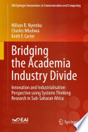Bridging the Academia Industry Divide