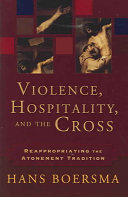 Violence  Hospitality  and the Cross Book