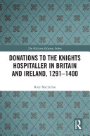 Pdf Donations to the Knights Hospitaller in Britain and Ireland, 1291-1400 Telecharger