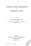 Lights and Shadows of Human Life