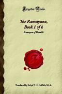 The Ramayana, Book 1 of 6: Ramayan of Valmiki