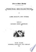Personal Recollections of Lamb  Hazlitt  and Others Book