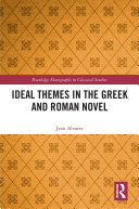 Pdf Ideal Themes in the Greek and Roman Novel Telecharger