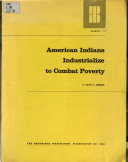 American Indians Industrialize to Combat Poverty