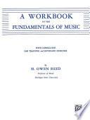 A Workbook in the Fundamentals of Music