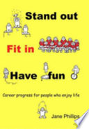 Stand Out  Fit In  Have Fun Book