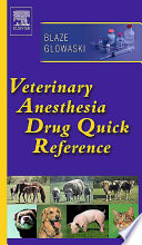 Veterinary Anesthesia Drug Quick Reference E Book