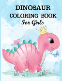 Dinosaur Coloring Book for Girls