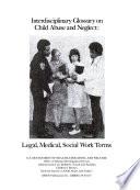 Interdisciplinary Glossary On Child Abuse And Neglect Book PDF