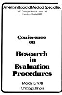 Conference on Research in Evaluation Procedures, March 15, 1978, Chicago, Illinois