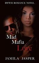 Mad Mafia Love