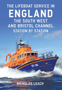 The Lifeboat Service in England  The South West and Bristol Channel