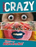 Ripley s Believe It Or Not  Utterly Crazy