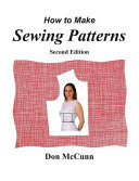 How to Make Sewing Patterns  Second Edition