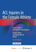 ACL Injuries in the Female Athlete