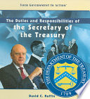 The Duties and Responsibilities of the Secretary of the Treasury