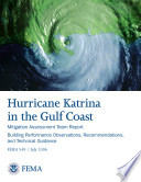 Mitigation Assessment Team Report  Hurricane Katrina in the Gulf Coast  Building Performance Observations Recommendations and Technical Guidance