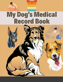 My Dog S Medical Record Book