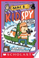 Top Secret Smackdown  Mac B   Kid Spy  3