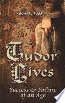Tudor Lives