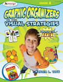 Engage the Brain  Graphic Organizers and Other Visual Strategies  Grade Four