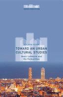Toward an Urban Cultural Studies