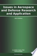 Issues in Aerospace and Defense Research and Application: 2013 Edition