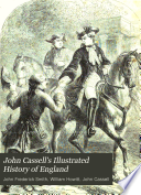 John Cassell s Illustrated History of England Book