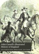 John Cassell's Illustrated History of England