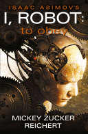 Isaac Asimov s I  Robot  To Obey Book