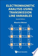 Electromagnetic Analysis Using Transmission Line Variables