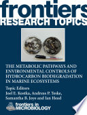 The metabolic pathways and environmental controls of hydrocarbon biodegradation in marine ecosystems Book