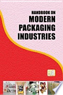 Handbook on Modern Packaging Industries  2nd Revised Edition  Book