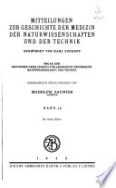 Mitteilungen zur Geschichte der Medizin der Naturwissenschaften und der Technik...