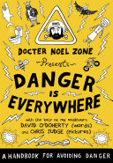 Danger Is Everywhere: A Handbook for Avoiding Danger [Pdf/ePub] eBook