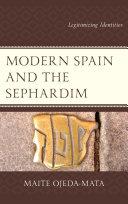 Modern Spain and the Sephardim Pdf