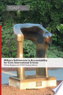 Military Self Interest In Accountability For Core International Crimes