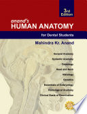 Anand s Human Anatomy for Dental Students