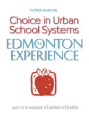 Choice in Urban School Systems   the Edmonton Experience