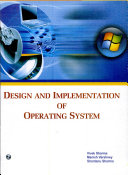 Design and Implementation of Operating System
