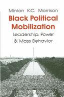 Black Political Mobilization, Leadership, Power and Mass Behavior