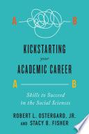 Kickstarting Your Academic Career