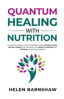 Quantum Healing with Nutrition