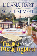 Tequila Mockingbird  Book 7   A Harley and Davidson Mystery