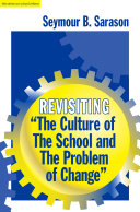 "Revisiting ""The Culture of the School and the Problem of Change"""