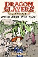 World's Oldest Living Dragon