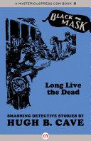 Pdf Long Live the Dead