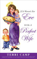 If It Weren't for Eve, I'd be a Perfect Wife [Pdf/ePub] eBook